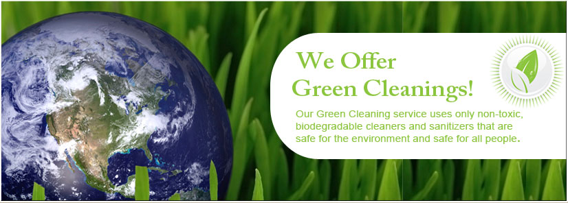 We Offer Green Cleaning